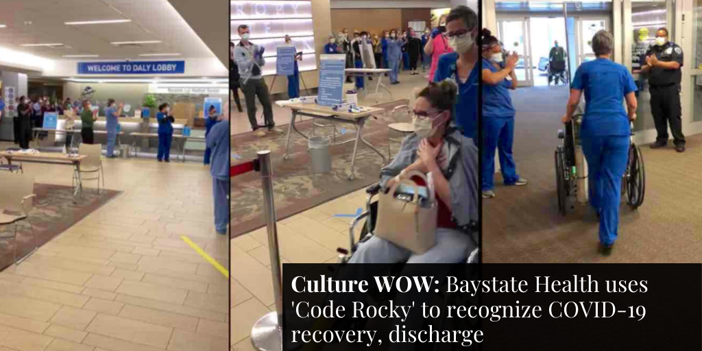 Culture WOW: Baystate Health uses 'Code Rocky' to recognize COVID-19 recovery, discharge