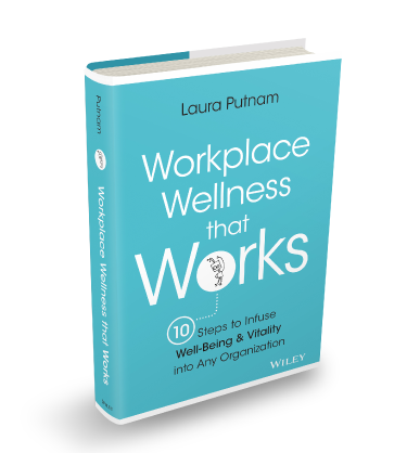 workplace wellness that works laura putnam.png