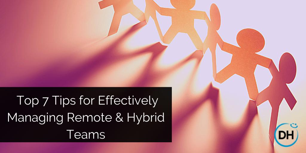 7 tips managing remote