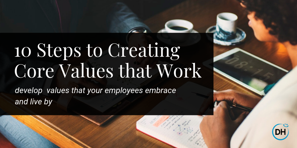 how to create and develop core values for a better company culture