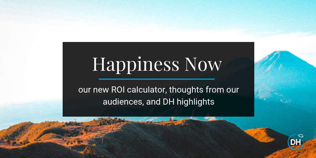 delivering happiness 2018 roi calculator keynote feedback