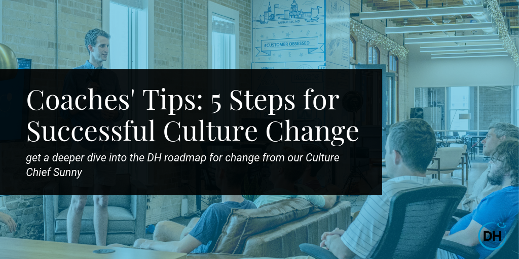 Delivering Happiness 5 Steps for Successful Culture Change