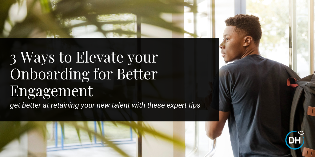 How to Retain Keep Your New Hires and Better Employee Engagement