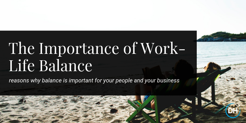 The Importance of Work-Life Balance The Happiness Index Delivering Happiness