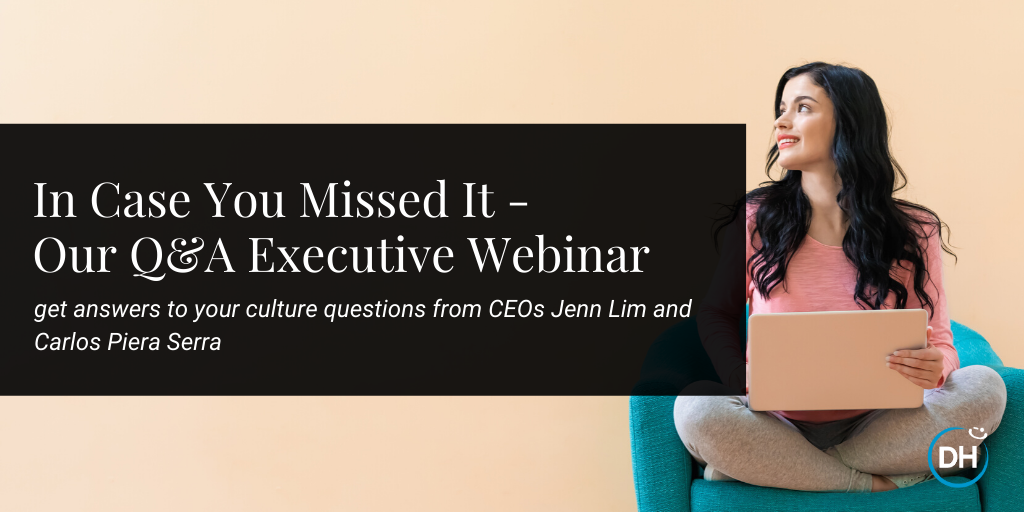 Webinar answers to culture building for happier more profitable companies jenn lim carlos serra