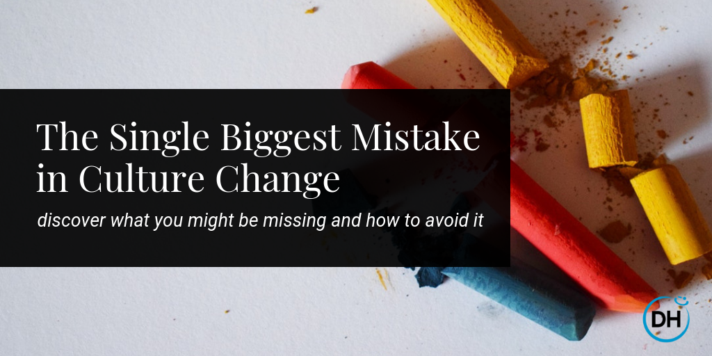 avoid mistake organizational culture change
