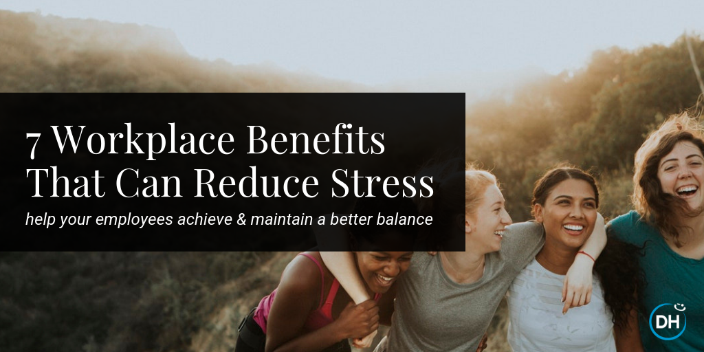 unique workplace benefits stress management hr