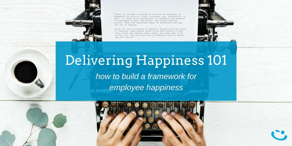 delivering employee happiness framework fundamentals.png