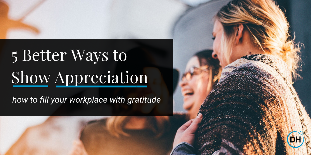how to show appreciation to your employees