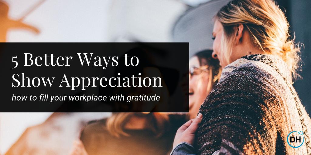 ways to show gratitude appreciation to your team