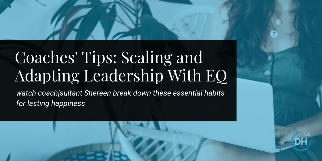 how to develop emotional intelligence expert advice on leadership