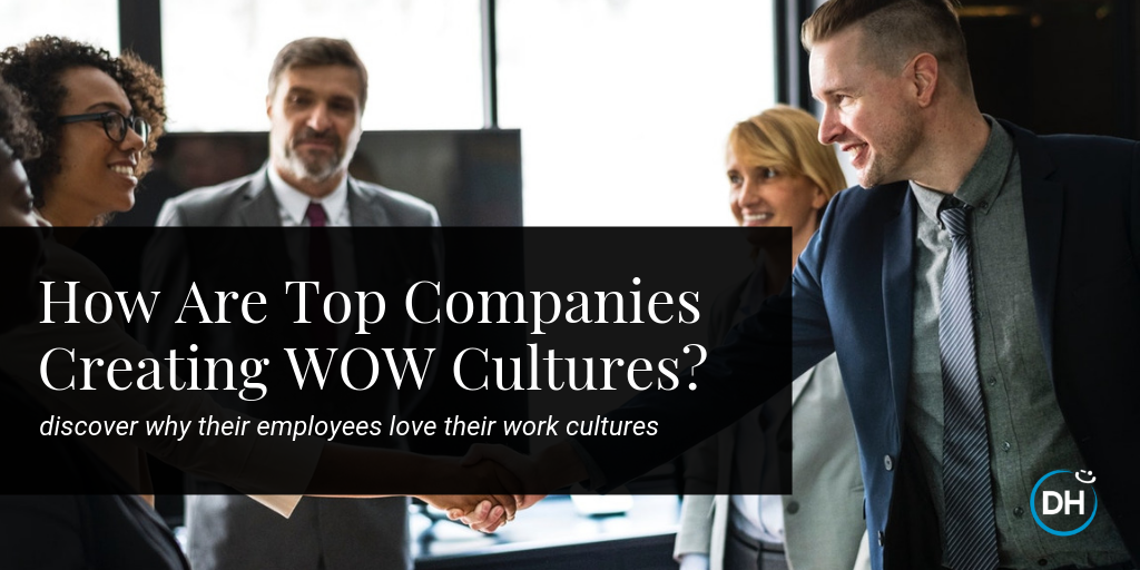 organizations with great  WOW company cultures