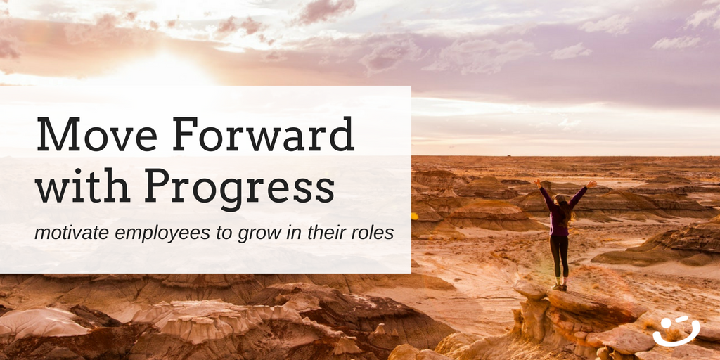 motivate and engage employees to grow in their roles at work
