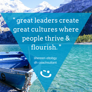 shereen eltobgy leader culture quote delivering happiness