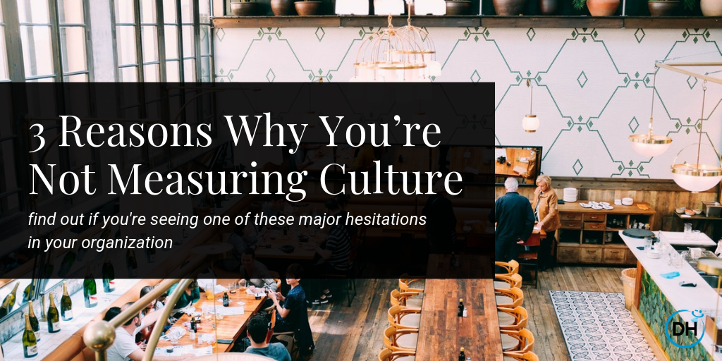 three reasons to measure culture and employee happiness