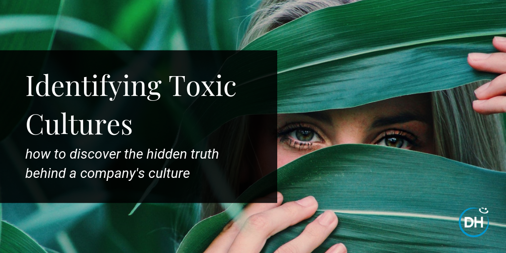 how to determine if a company has a toxic bad culture