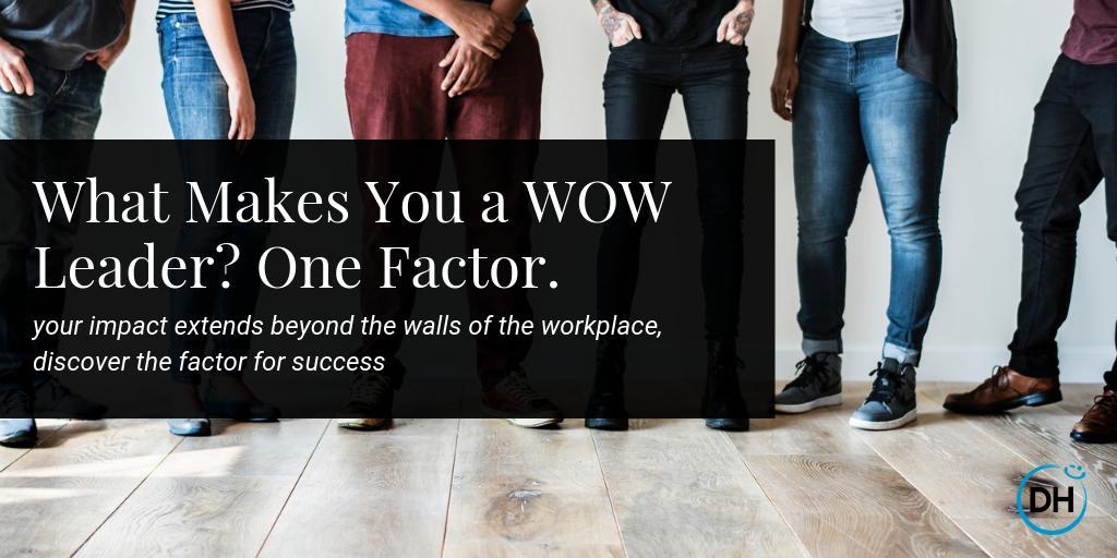 Wow leadership company culture delivering happiness