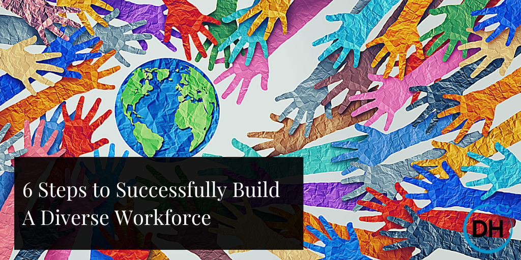Build Diverse Workforce