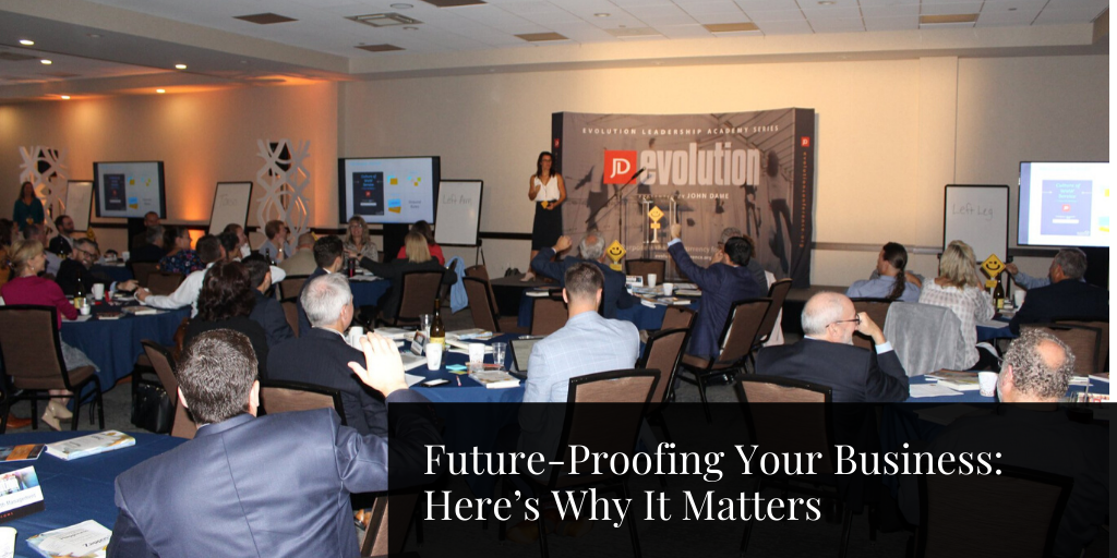 Future-Proofing Your Business: Here's Why It Matters