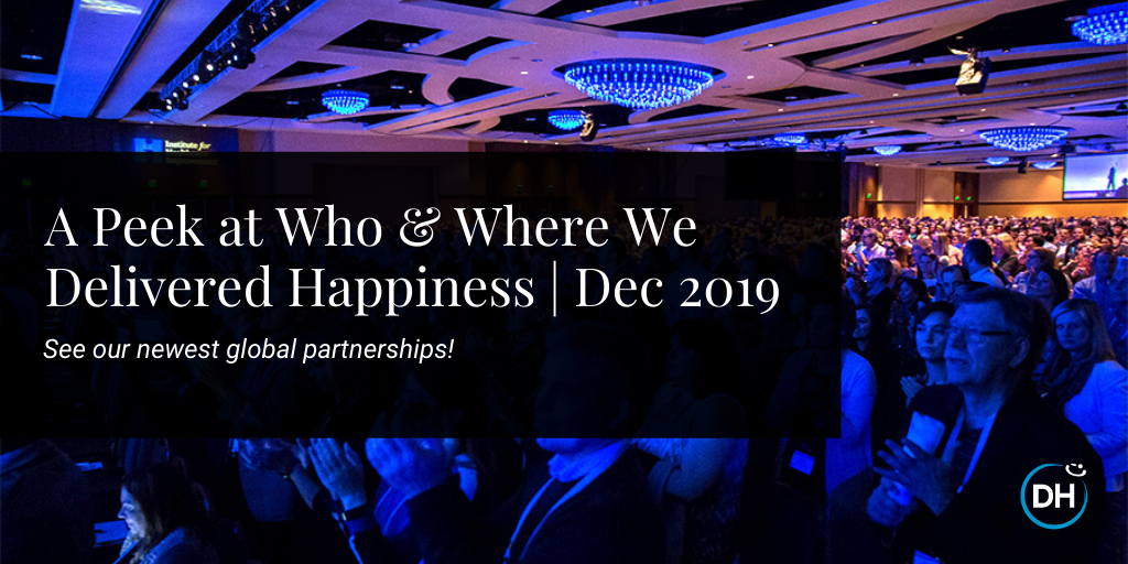Delivering Happiness is expanding on a global level and helping workplace culture around the world. A look at our past year and where we are headed in 2020.