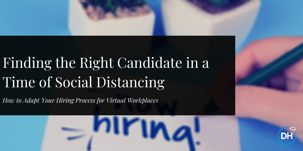 Finding the Right Candidate in a Time of Social Distancing (3)