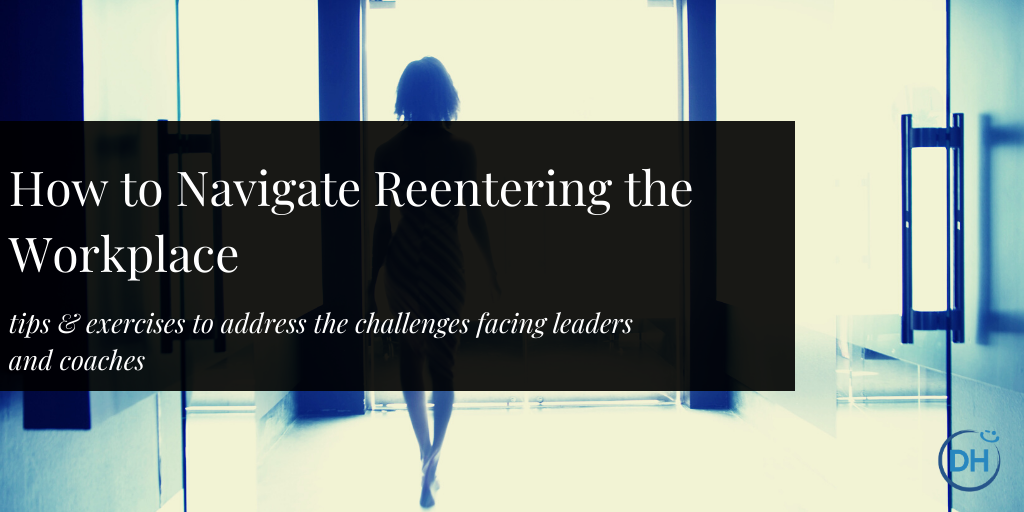 Reenter the workplace