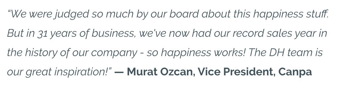 Canpa Vice President Murat Ozcan on his culture transformation with Delivering Happiness.