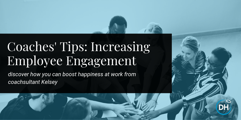 delivering happiness coach kelsey wong employee engagement tips