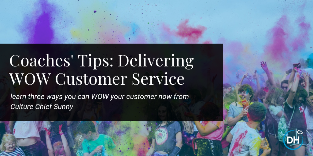 Delivering Happiness Wow customer service tips