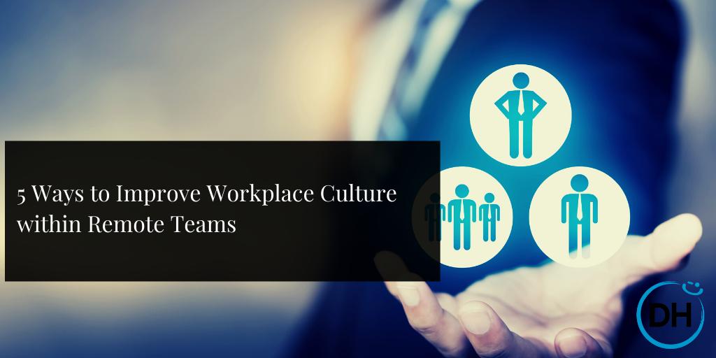 improve culture remote teams