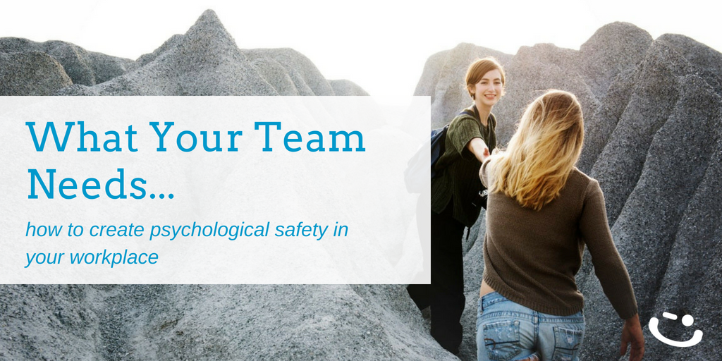 how to create a successful team with psychological safety