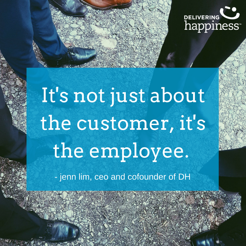 jenn lim delivering happiness customer employee experience quote