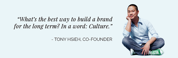 Tony Hsieh Culture Zappos Quote