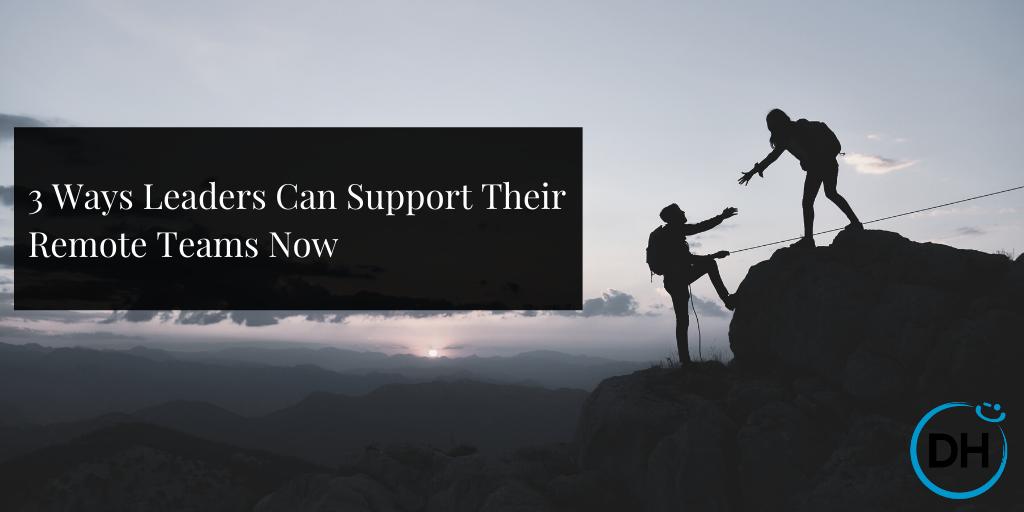 support remote teams