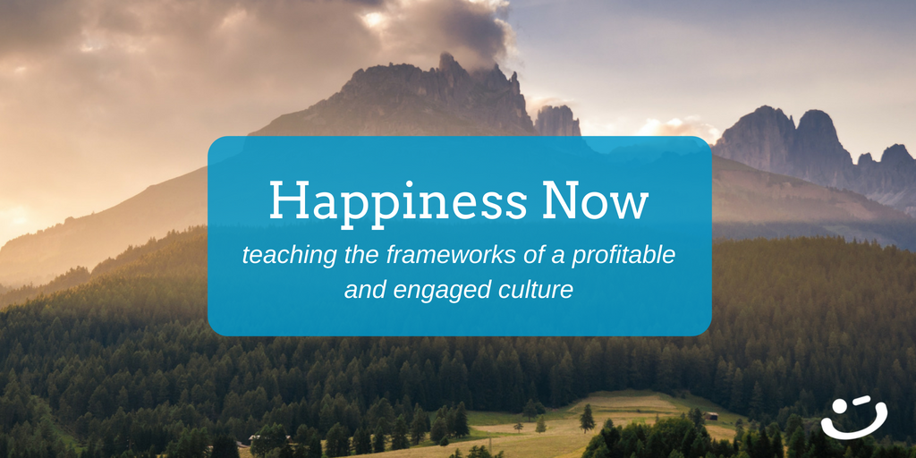Happiness Now | Working Together for a Happier Company Culture