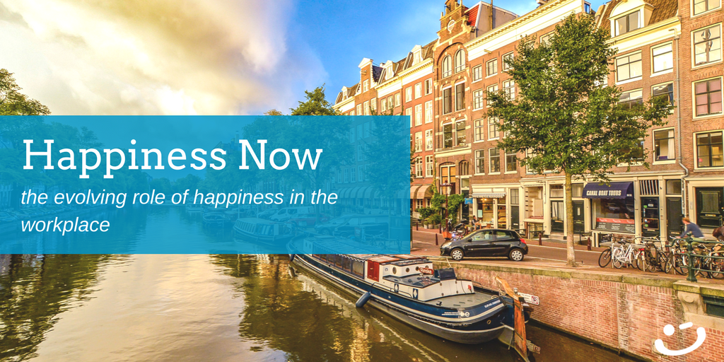Happiness Now | Redefining the Role of Happiness in the Workplace
