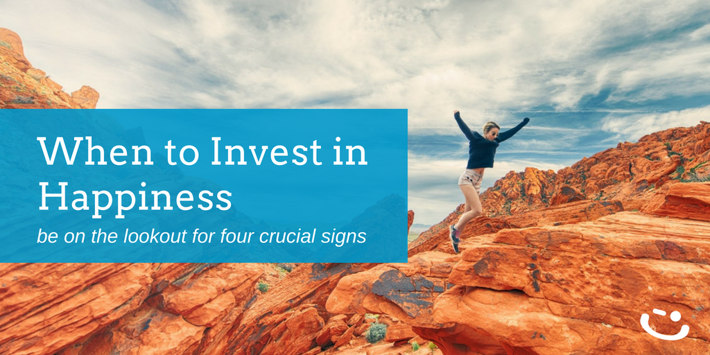 4 Signs You Should Invest in Employee Happiness