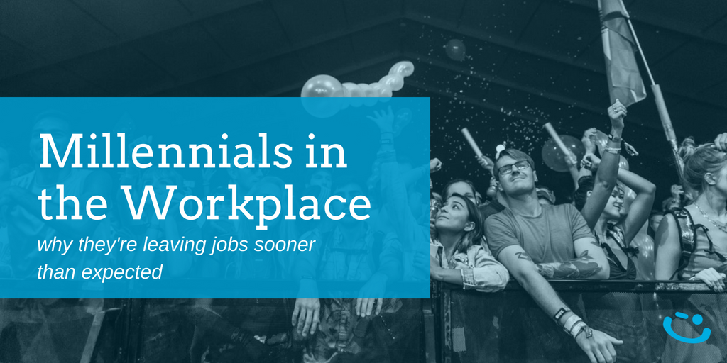 Why are Millennials Leaving Their New Jobs? The Reasons Might Surprise You