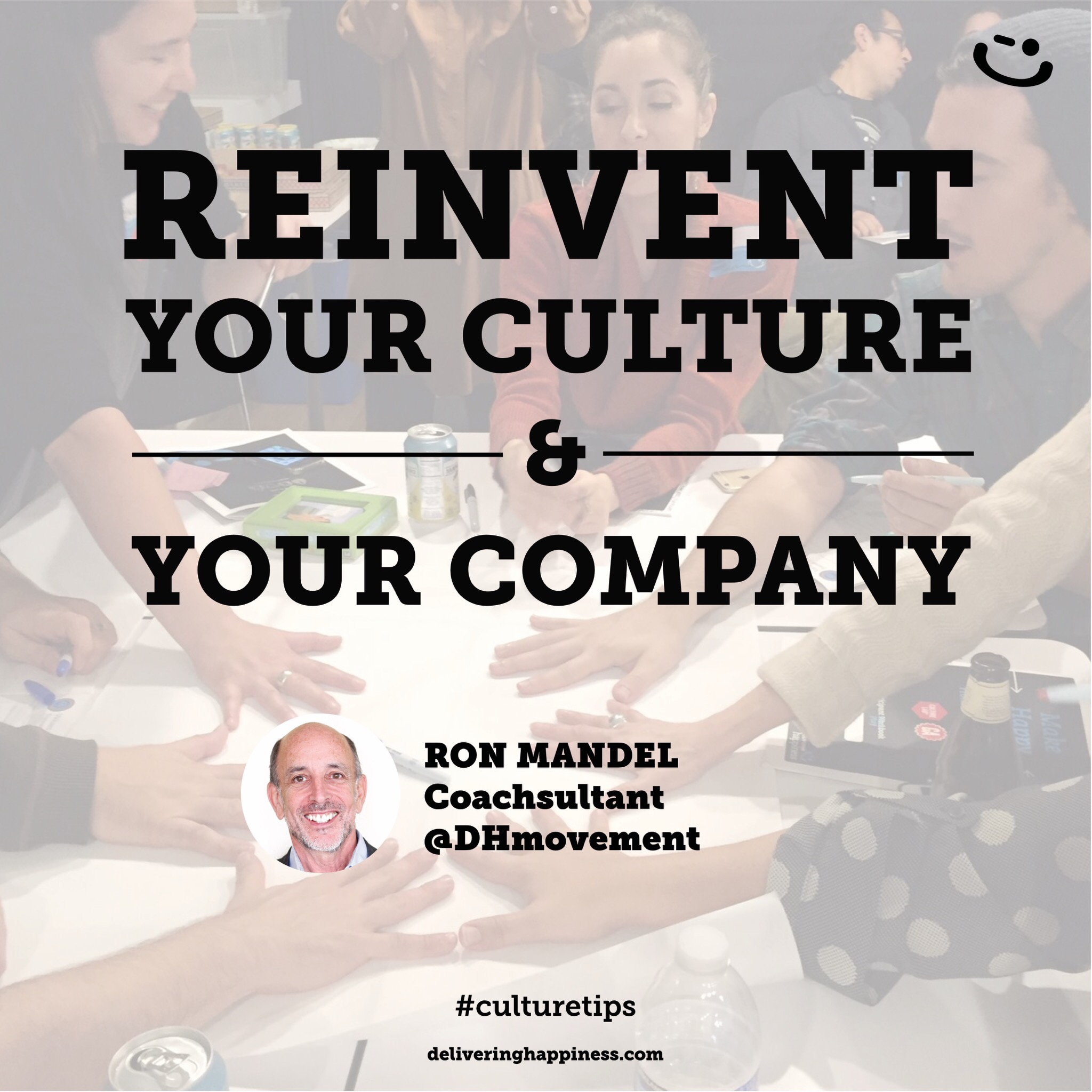 "How to Reinvent Your Culture ""WHY"" and ""HOW"""
