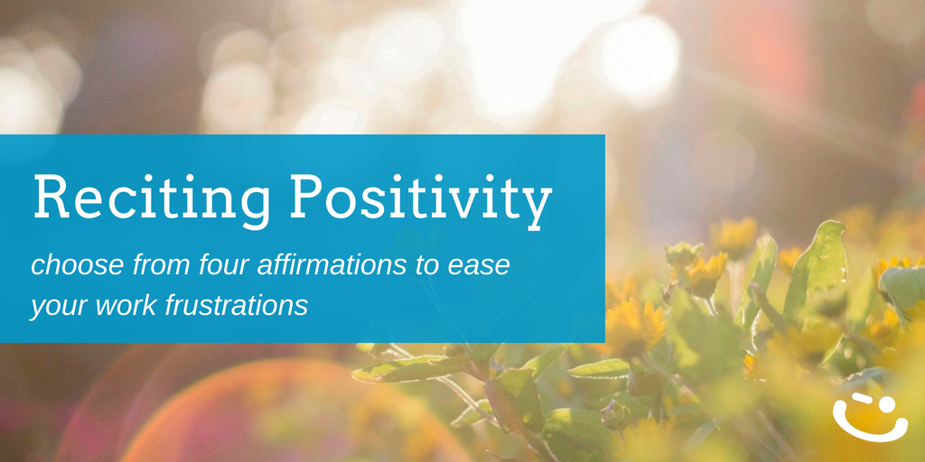 4 Unique Positive Affirmations to Start Your Work Day and Boost Productivity