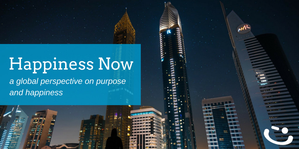 Happiness Now | Purposeful Work in the Global Community